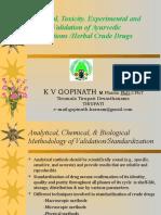 analyticaltoxicityexperimentalandclinicalvalidationofayurvedicformulationsherbalcrudedrugs-130927235304-phpapp02
