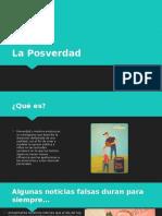 La Posverdad.pptx