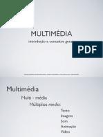 Multimedia introdução (57 diapositivos)