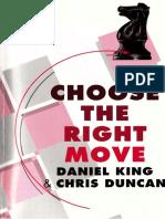 Daniel King & Chris Duncan - Choose the right move - Cadogan (1998).pdf