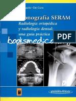 Monografia SERAM. Radiologia ortopedica y radiología dental.pdf