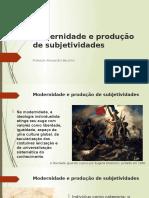 Aula 4.1 Modernidade e produção de subjetividades