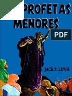 Los Profetas Menores. Jack P. Lewis