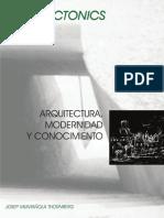ARQUITECTURA MODERNIDAD Y CONOCIMIENTO - JOSEP MUNTAÑOLA THORNBERG.pdf