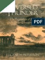 """Eugene Peterson, """"Reversed Thunder"""