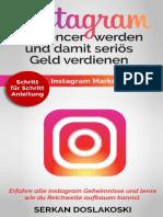 Instagram Influencer werden und damit seriös Geld verdienen – Instagram Marketing Guide. Erfahre alle Instagram Geheimnisse und lerne wie du Reichweit_nodrm