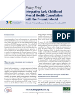 Policy Brief Integrating Early Childhood Mental Health Consultation with the Pyramid Model