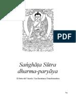 El Buddha - El Arya Sanghatasutra Dharmaparyaya