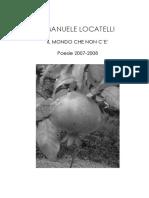 Emanuele Locatelli Il Mondo che Non C'é poesie 2007-2008