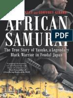 African Samurai The True Story of a Legendary Black Warrior in Feudal Japan by Thomas Lockley Geoffrey Girard (www.banzelo.com)