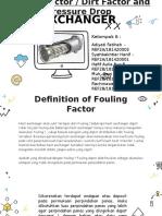 Group 6 Fouling Factor & Pressure Drop