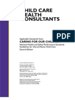 Child Care Health Consultants  Applicable Standards from Caring For Our Children National Health and Safety Performance Standards: