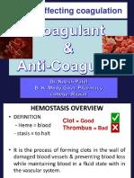 Coagulant & Anticoagulant