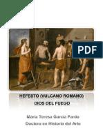 Hefesto (Vulcano romano) Dios del Fuego