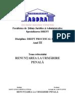 REFERAT - Dr procesual penal - Renuntarea la urmărire penală