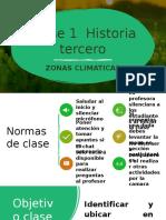Clase 1 PPT 1 3° Historia zonas climaticas.pptx