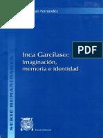 Inca Garcilaso. Imaginación, memoria e identidad