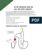 PROBADOR DE SENSOR ABS DE EFECTO HALL DE DOS CABLES