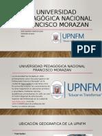 universidad PEDAGÒGICA NACIONAL FRANCISCO MORAZAN.pptx