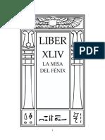 Aleister Crowley - Liber 44 - Liber XLIV - La Misa del Fénix