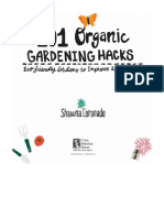101 Organic Gardening Hacks - Eco-friendly Solutions to Improve Any Garden (2017)