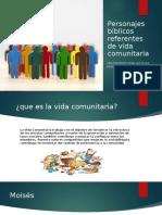 Personajes bíblicos referentes de vida comunitaria.pptx