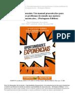 oportunidades-exponenciais-um-manual-prático-para-transformar-os-maiores-problemas-do-mundo-nas-maiores-oportunidades-de-negoacute-cios-portuguese-edition