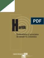 Sindicalismo y Terrorismo de Estado en Colombia (2010)