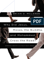 Why did Jesus, Moses, the Buddha, and Mohammed cross the road  Christian identity in a multi-faith world by McLaren, Brian D (z-lib.org).epub.pdf