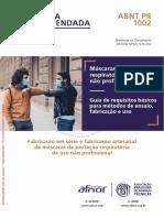 Máscaras de proteção respiratória de uso não profissional - Guia de requisitos básicos para métodos de ensaio, fabricação e uso