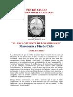Masoneria y FIN DE CICLO - ANDRE BACHELET