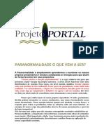 Alexandre - Projeto Portal - Paranormalidade, O Que Vem A Ser