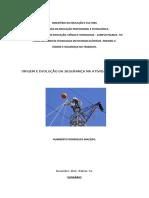 Trabalho de origem e evolução da segurança na atividade de eletricista