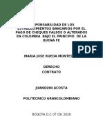 RESPONSABILIDAD DE LOS ESTABLECIMIENTOS BANCARIOS POR EL PAGO DE CHEQUES FALSOS O ALTERADOS EN COLOMBIA  BAJO EL PRINCIPIO  DE LA BUENA FE