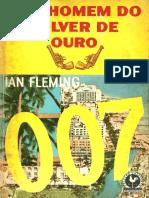 Ian Fleming  - O Homem do Revolver de Ouro