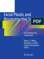 Brian J.-F Wong, Michelle G. Arnold, Jacob O. Boeckmann (eds.) - Facial Plastic and Reconstructive Surgery_ A Comprehensive Study Guide-Springer International Publishing (2016).pdf