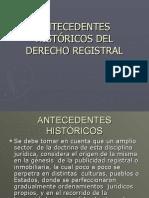 ANTECEDENTES HISTÓRICOS DERECHO REGISTRAL.ppt
