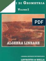 Greco - Valabrega - Lezioni Di Geometria Vol. I - Algebra Lineare - Levrotto&Bella
