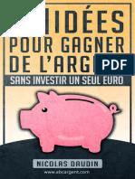 38 idées pour gagner de l'argent sans investir unseul euro