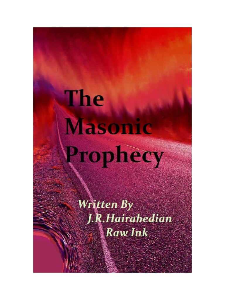 The Masonic Prophecy, written in Raw Ink by Jeff Hairabedian