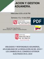 613245832389%2Fvirtualeducation%2F3631%2Fanuncios%2F11981%2FLegislacion_y_Gestion_Aduanera..__Semana_162020.__Resolucion_46_de_2019.pdf