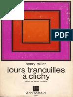 Henry Miller - Jours tranquilles a Clichy
