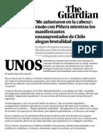 'Me en la cabeza'_ enojo con Piñera mientras los manifestantes ensangrentados de Chile alegan brutalidad _ Noticias del mundo _ El guardián.pdf