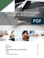 cms_files_10974_1456517486E-book_AimportânciadaDocumentaçãoGestãoProjeto.pdf