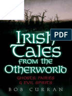 Irish Tales From The Otherworld Ghosts, Fairies And Evil Spirits