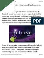 Cómo hacer más cómodo el trabajo con Eclipse | Androcode