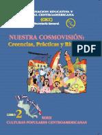 Nuestra Cosmovision  Creencias  Practicas y Rituales