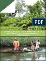 ESTRUCTURA ECOLÓGICA PRINCIPAL DE LA REGIÓN DEL CHOCÓ BIOGEOGRÁFICO COLOMBIANO