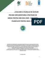 STUDIU DE EVALUARE A PLANULUI DE ACȚIUNI PRIVIND IMPLEMENTAREA STRATEGIEI DE MEDIU PENTRU ANII 2014-2023 - ACTIVITĂȚI PLANIFICATE PENTRU ANUL 2015