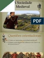 A Sociedade Medieval